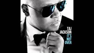 "Taj Jackson - ""It's Not Over"" (It's Not Over album)"