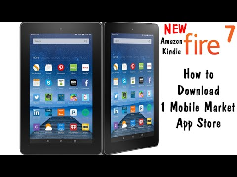 Fire 7 Tablet (5th Gen Kindle Fire) How to Install 1mobile Market​​​   H2TechVideos​​​