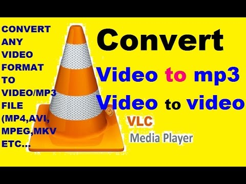 How To Convert [mp4 ,mnv, avi] To Mp3 Using VLC Media Player