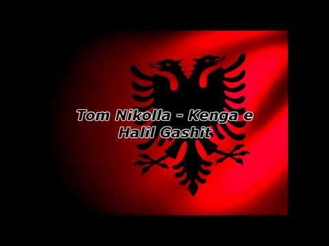 Tom Nikolla - Kenga e Halil Gashit