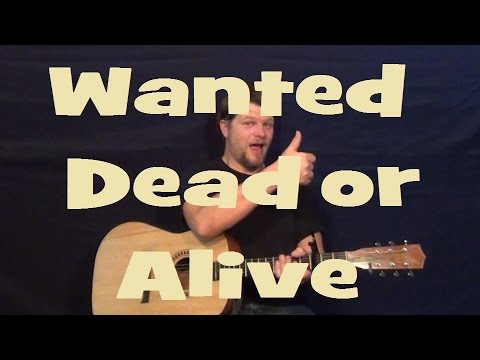 how to play bon jovi wanted dead or alive