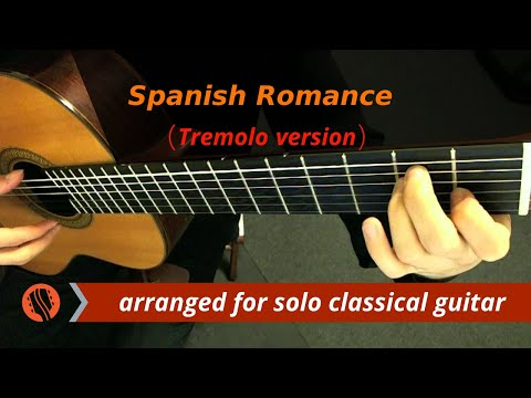 0 Spanish Romance   Anonymous (Classical Guitar, with Tremolo)