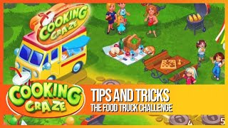 Cooking Craze - Tips and Tricks for the Food Truck Challenge - Free Cooking Game on iOS and Android