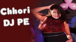 Chhori DJ Pe | Bittu Parcha, Parminder Bablu | Latest Haryanvi Dj Song 2018