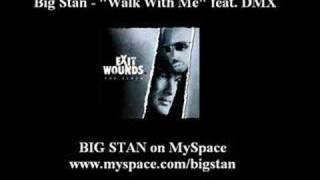 Watch Big Stan Walk With Me video