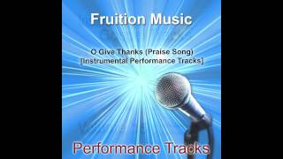 O Give Thanks Medium Key Praise Song Instrumental Track Sample