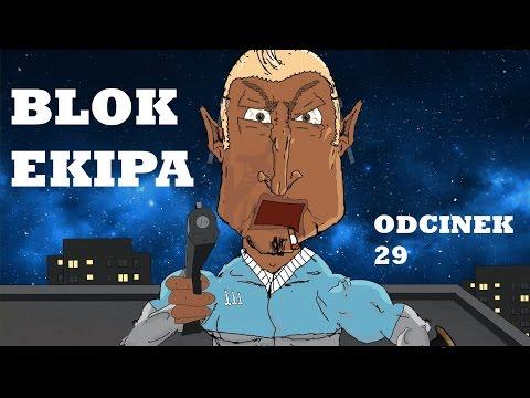 BLOK EKIPA II ODCINEK 29