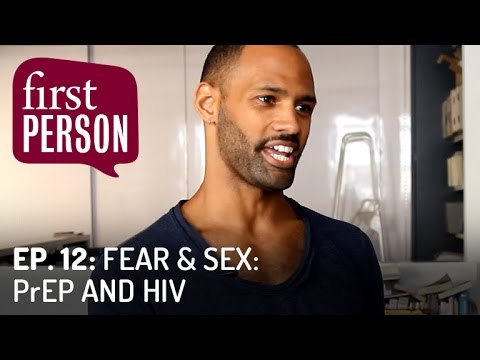 Fear & Sex: PrEP and HIV | First Person #12 | PBS Digital Studios