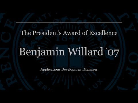 The President's Award of Excellence: Benjamin Willard '07