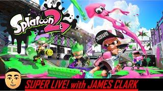 Splatoon 2 - Online Battles, Splatfest, and Shifty Stages [8.6.19] | Super Live! with James Clark