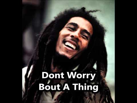 Dont Worry Bout A Thing - Bob Marley Cover