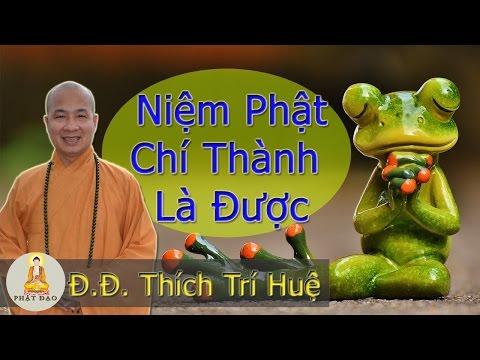 Niệm Phật chí thành là được