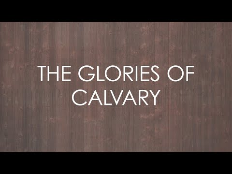 Sovereign Grace Music - Glories Of Calvary
