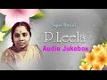 P. Leela - 10 Super Hit Malayalam Songs   HD Audio Jukebox   Unforgettable Songs   പി. ലീല