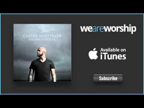 Carlos Whittaker - We Will Dance