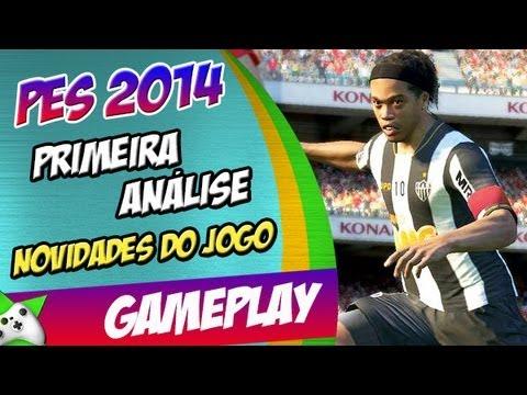 PES 2014 - Primeira Análise, Novidades do Game (FUTEBOL SE JOGA COM PES)