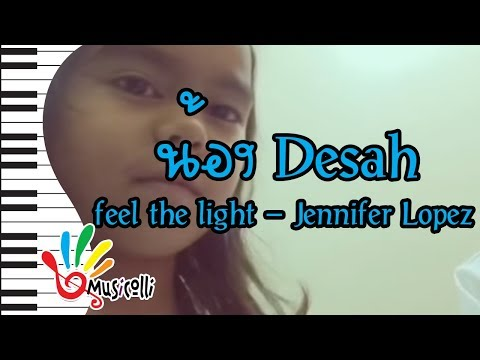 Desah ฝึกร้องเพลง feel the light -Jennifer Lopez ค่ะ