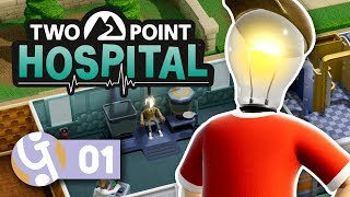 💉 Beginning Our Hospital EMPIRE!   Let's Play Two Point Hospital Ep. 1