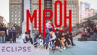 [KPOP IN PUBLIC] Stray Kids (스트레이 키즈) - MIROH Dance Cover [ECLIPSE]