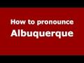 Frame from How to Pronounce Albuquerque - PronounceNames.com