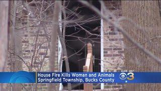 House Fire Kills Woman, Animals In Bucks County