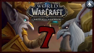 Gebirges spielt World of Warcraft Battle for Azeroth: Tag 4: Bis zum Storyfinale!