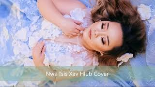 Lily Vang- Nws Tsis xav hlub (cover&Skit)