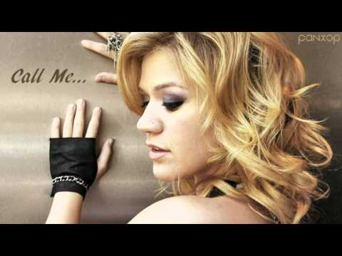Kelly Clarkson - Call Me