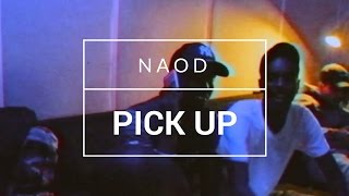 Naod - Pick up