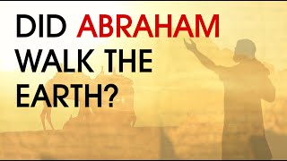 Video: Did Abraham Exist in Biblical Archaeology? - InspiringPhilosophy