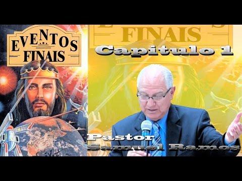 Canal Advento - Eventos Finais - Capitulo 1 - Pastor Samuel Ramos