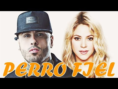 [English & Spanish Lyrics] Shakira - Perro Fiel ft. Nicky Jam