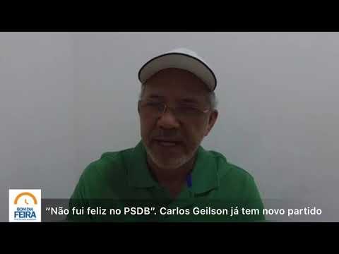 """""""Não fui feliz no PSDB"""", diz Carlos Geilson que afirma já ter novo partido"""