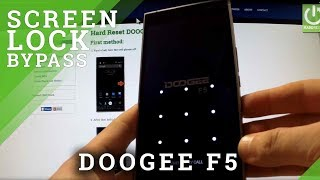 How to Hard Reset DOOGEE F5  - bypass lock screen pattern