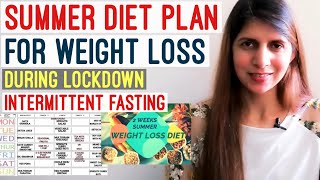 2 Weeks Summer Weight Loss Diet Plan | May Indian Veg Intermittent Fasting Diet for Lock down