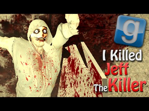 Garry's Mod I KILLED JEFF THE KILLER! (Gmod Sandbox Funny Moments)