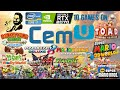 10 Games On CEMU - IRes1440p - 60FPS - i7 8700K - RTX 2070