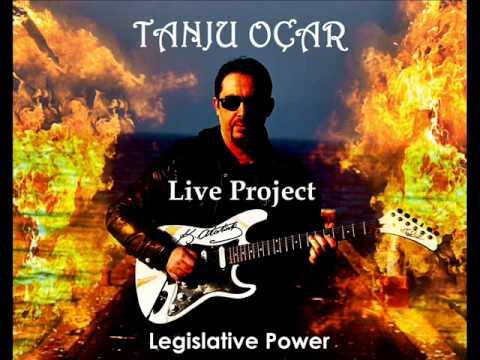 Tanju OÇAR Live Project   Legislative Power