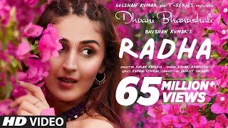 Radha ( Video) Dhvani Bhanushali   Abhijit Vaghani   Kunaal Vermaa   Bhushan Kumar