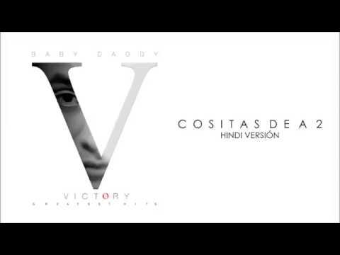 Baby Daddy - Cositas De A 2 Hindi Version  (Official Audio ) Victory Album