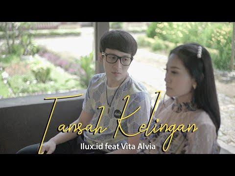 Download VITA ALVIA feat ILUX - TANSAH KELINGAN   Mp4 baru