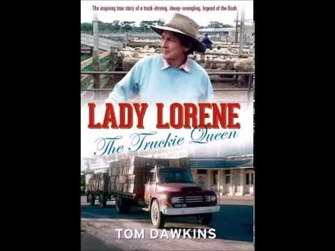 Lady Lorene: The Truckie Queen (Interview ABC 891, 131114)