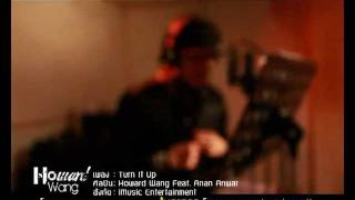 Turn it up - Howard Wang Feat.  Anan Anwar (Official Audio)