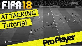 FIFA 18 ATTACKING TUTORIAL / EASY GOALS / BEST MOVE / DRAGBACK