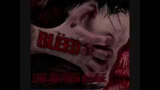 BLËED - The Hatred Inside [Full Album]