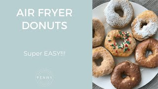 AIR FRYER DONUTS [SUPER EASY]!!!