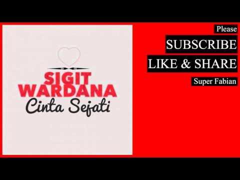 download lagu Sigit Wardana - Cinta Sejati gratis