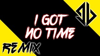 The Living Tombstone - I Got No Time (Groundbreaking Remix)