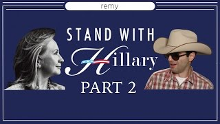 STAND WITH HILLARY: PART 2 (Arkansas Badonkadonk)