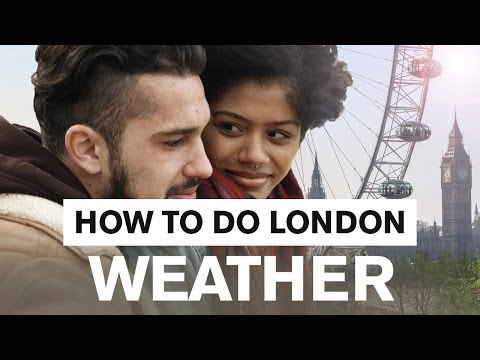 How to do London: Weather - London Travel Guide